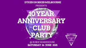 10 Year Anniversary Party for Dykes on Bikes